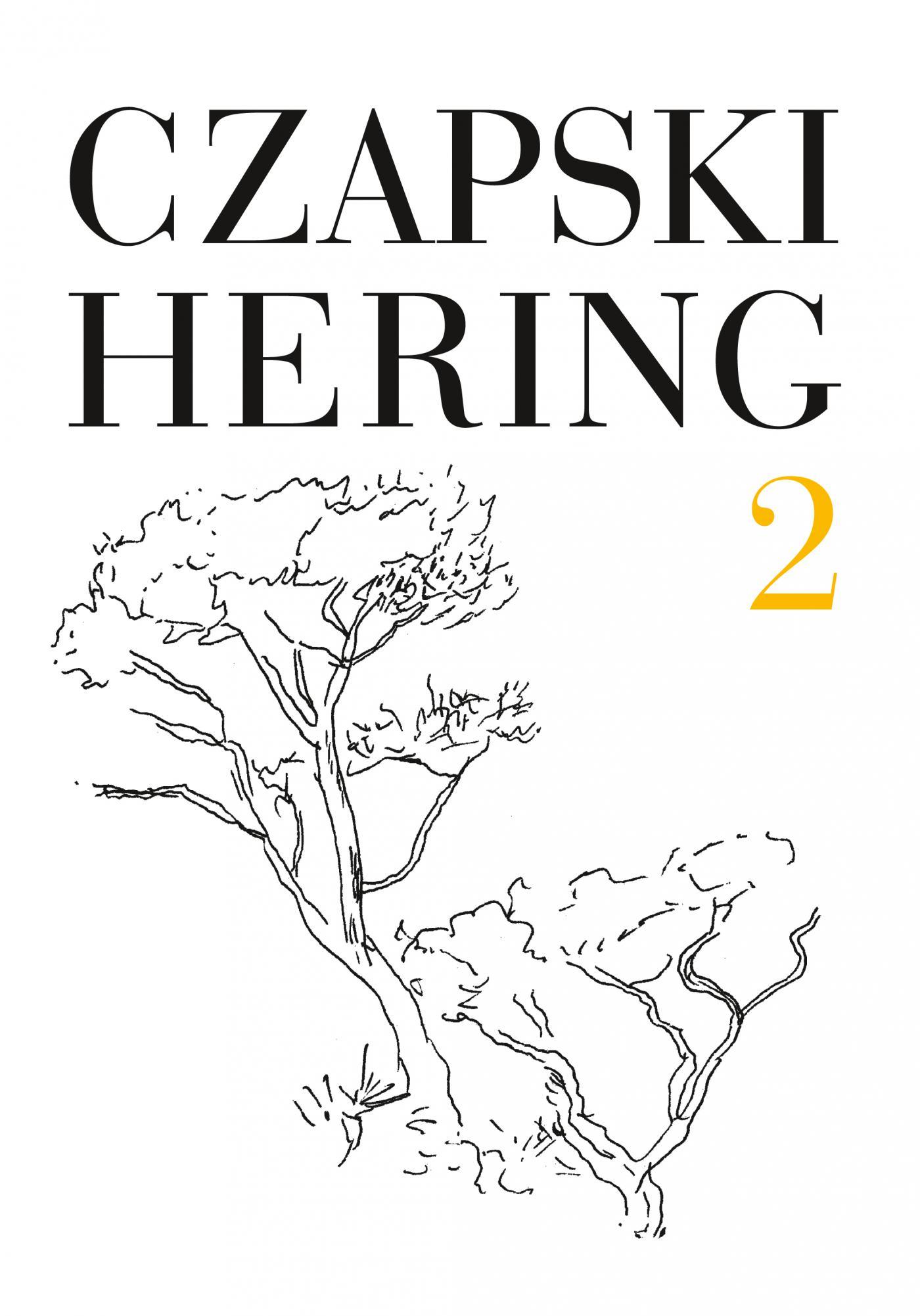 Czapski, Hering. Listy, t. 2 - Ebook (Książka na Kindle) do pobrania w formacie MOBI