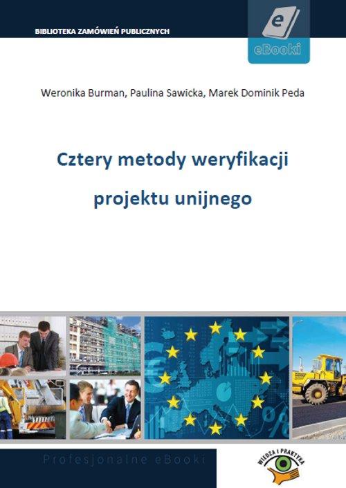 Cztery metody weryfikacji projektu unijnego - Ebook (Książka PDF) do pobrania w formacie PDF