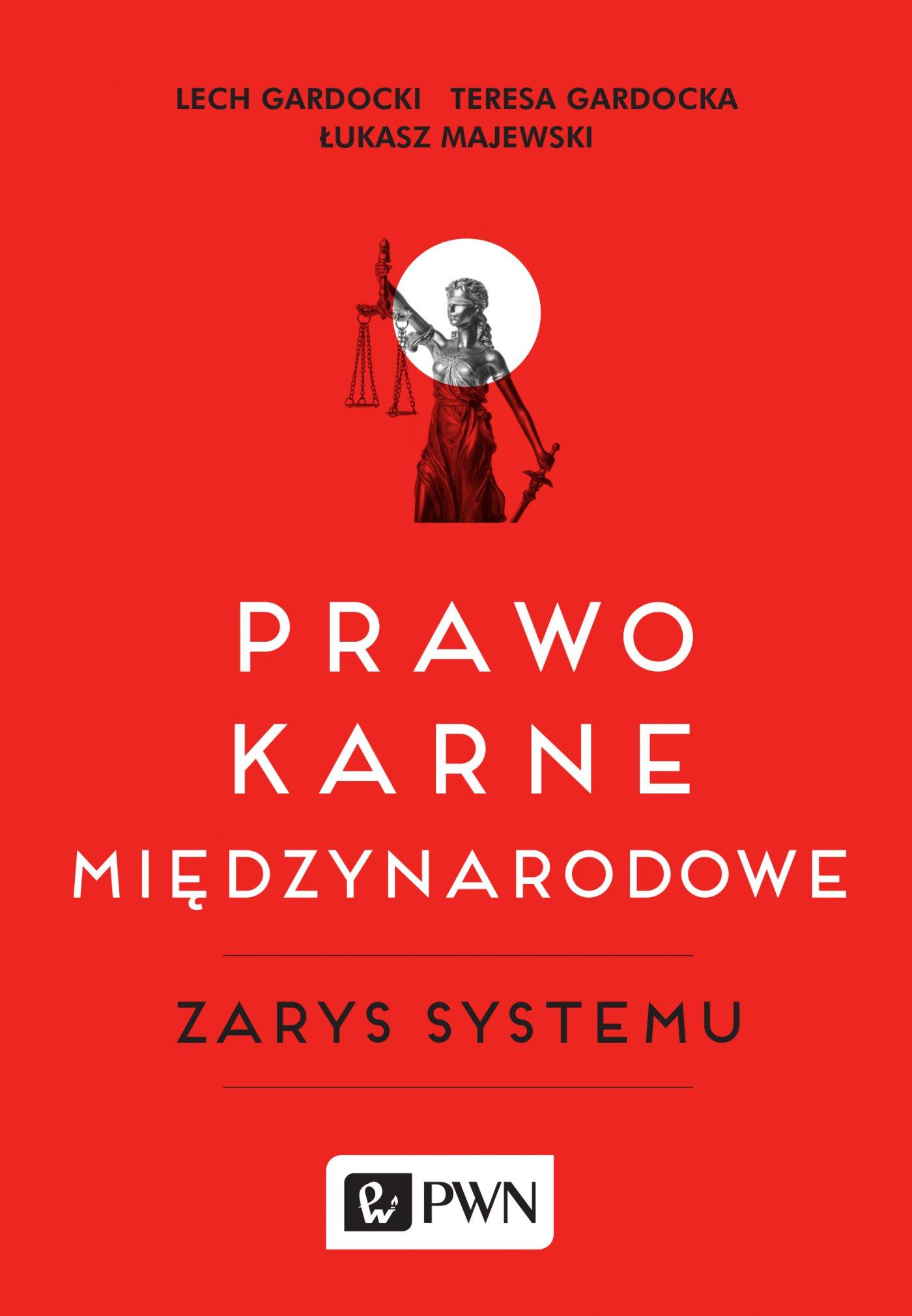 Prawo karne międzynarodowe zarys systemu - Ebook (Książka EPUB) do pobrania w formacie EPUB