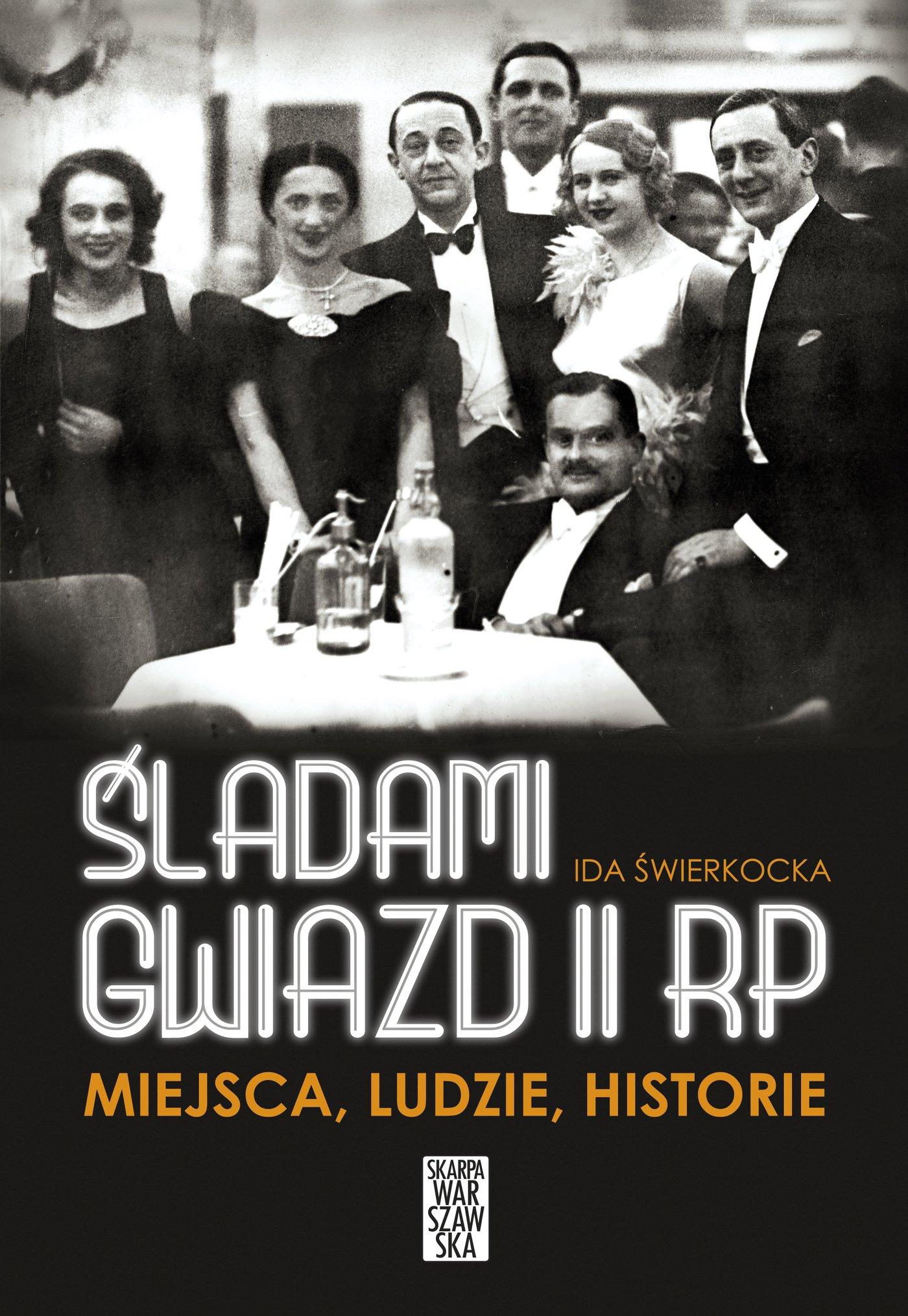 Śladami gwiazd II RP - Ebook (Książka EPUB) do pobrania w formacie EPUB