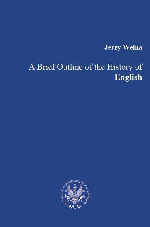 A Brief Outline of the History of English - Ebook (Książka PDF) do pobrania w formacie PDF
