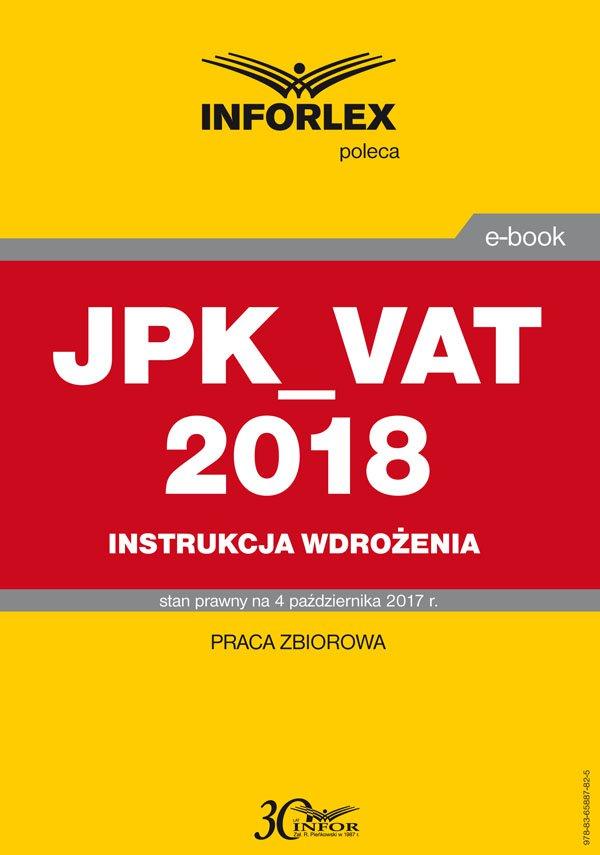 JPK_VAT 2018 – Instrukcja wdrożenia - Ebook (Książka PDF) do pobrania w formacie PDF