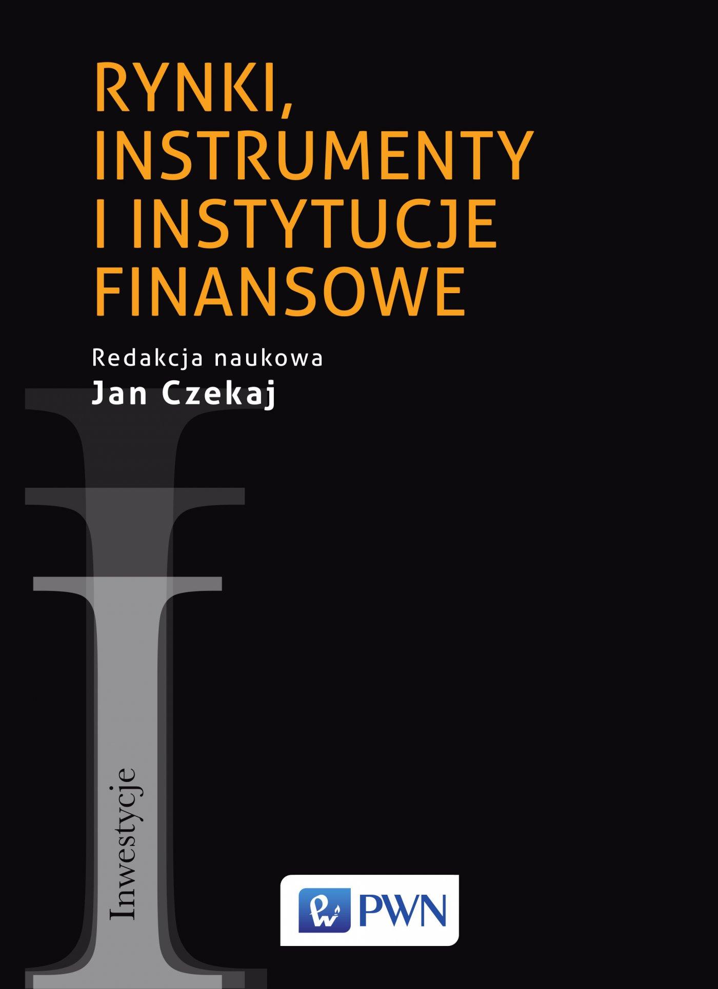 Rynki, instrumenty i instytucje finansowe - Ebook (Książka EPUB) do pobrania w formacie EPUB