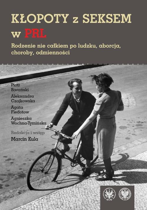 Kłopoty z seksem w PRL - Ebook (Książka PDF) do pobrania w formacie PDF