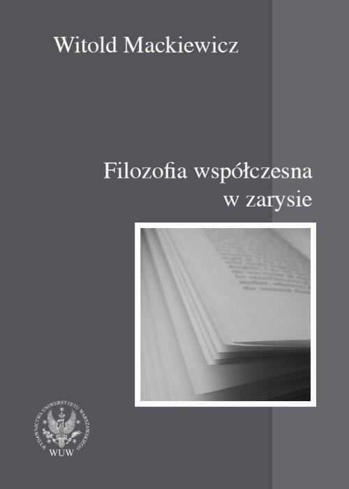 Filozofia współczesna w zarysie - Ebook (Książka PDF) do pobrania w formacie PDF
