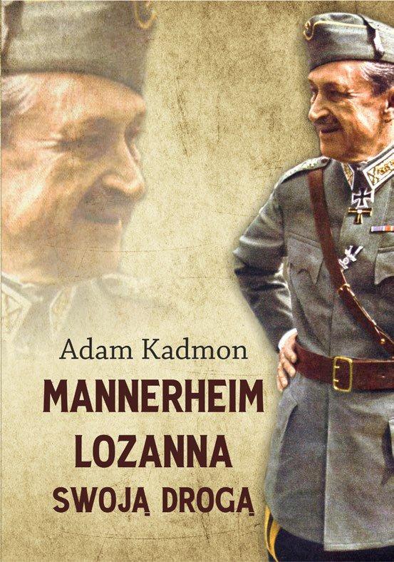 Mannerheim – Lozanna. Swoją Drogą - Ebook (Książka EPUB) do pobrania w formacie EPUB