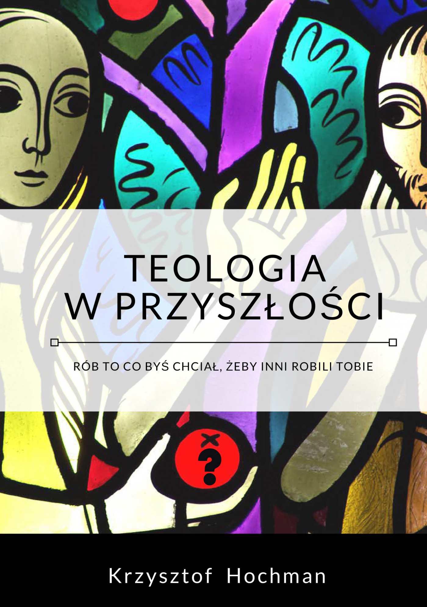 Teologia w przyszłości - Ebook (Książka EPUB) do pobrania w formacie EPUB