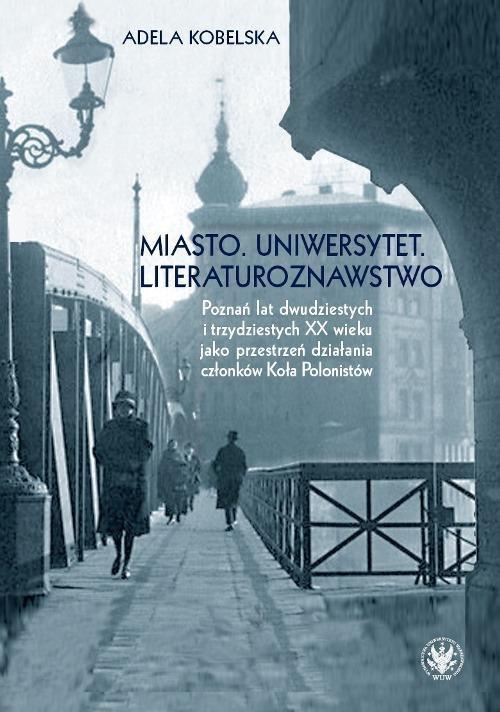 Miasto. Uniwersytet. Literaturoznawstwo. - Ebook (Książka PDF) do pobrania w formacie PDF