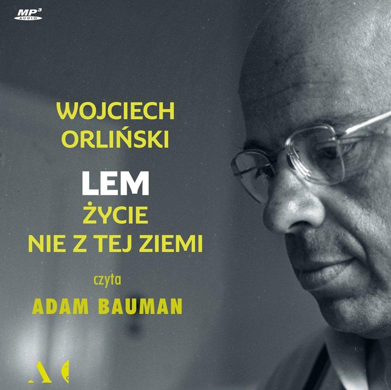 Lem. Życie nie z tej ziemi - Audiobook (Książka audio MP3) do pobrania w całości w archiwum ZIP