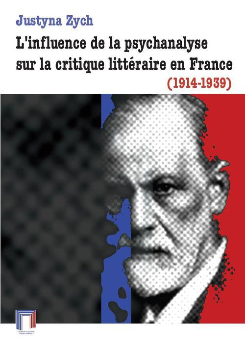 L'influence de la psychanalyse sur la critique littéraire en France (1914-1939) - Ebook (Książka PDF) do pobrania w formacie PDF