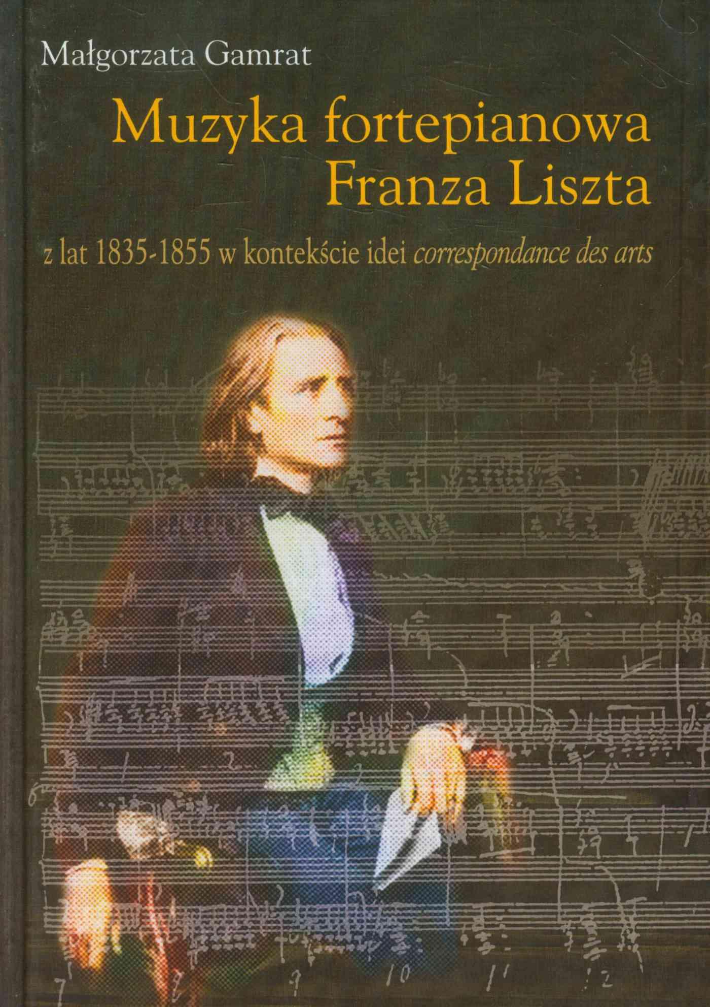 Muzyka fortepianowa Franza Liszta - Ebook (Książka PDF) do pobrania w formacie PDF