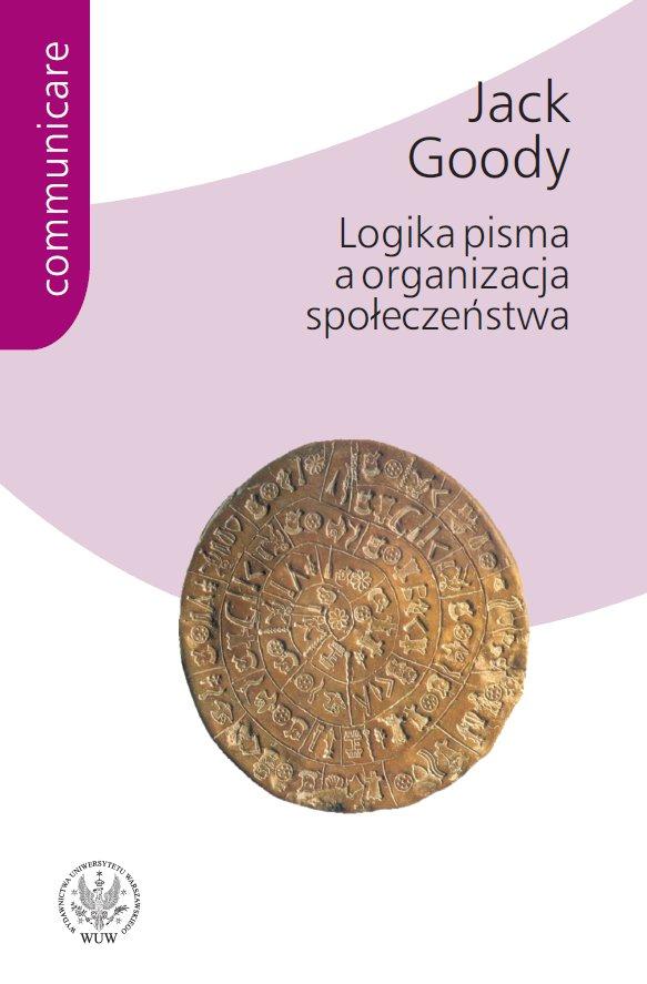 Logika pisma a organizacja społeczeństwa - Ebook (Książka PDF) do pobrania w formacie PDF