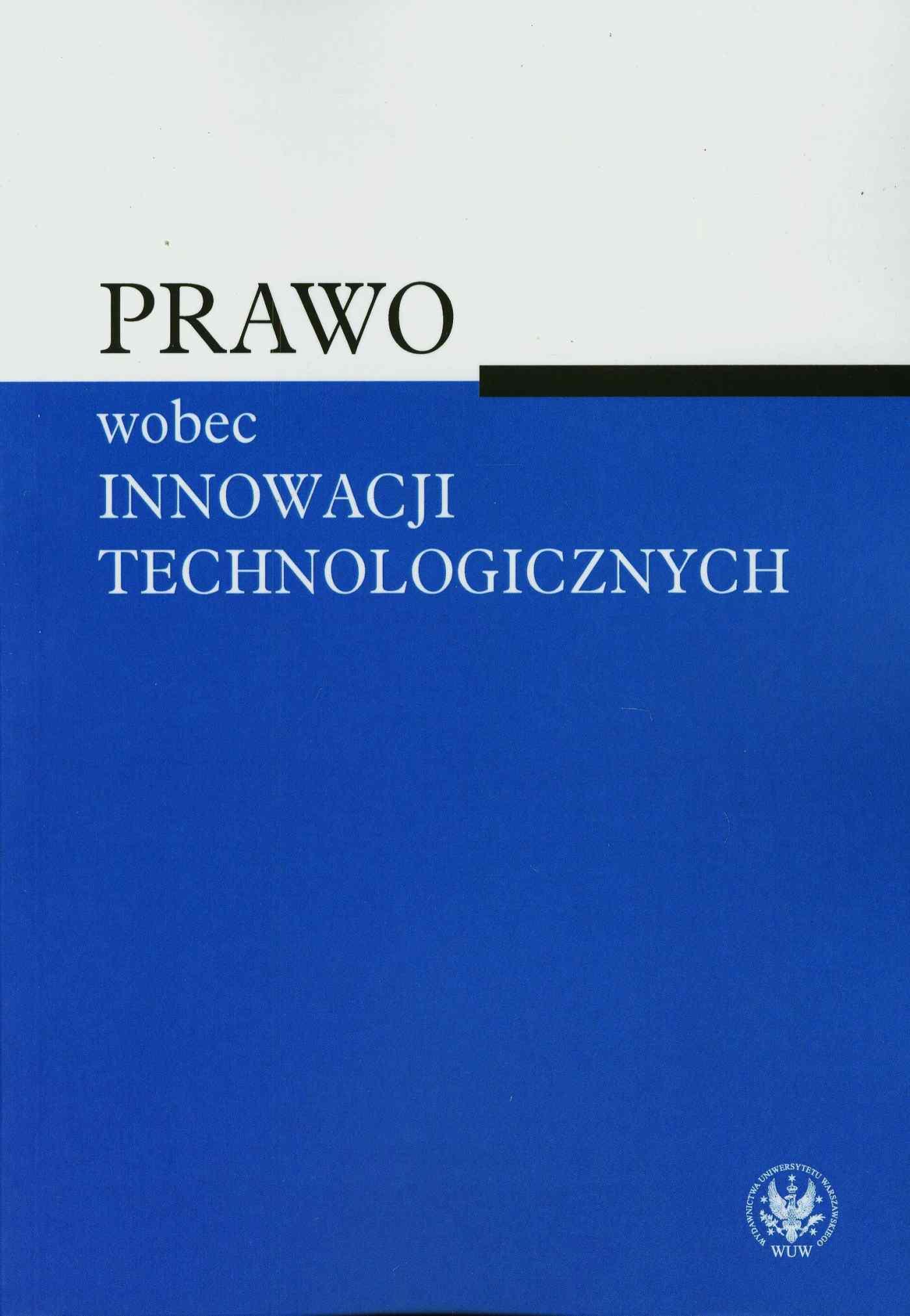 Prawo wobec innowacji technologicznych - Ebook (Książka PDF) do pobrania w formacie PDF