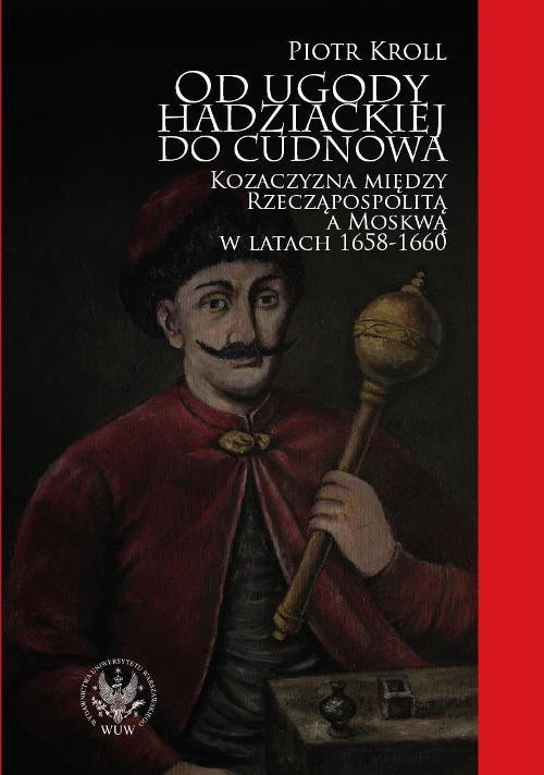 Od ugody hadziackiej do Cudnowa - Ebook (Książka PDF) do pobrania w formacie PDF