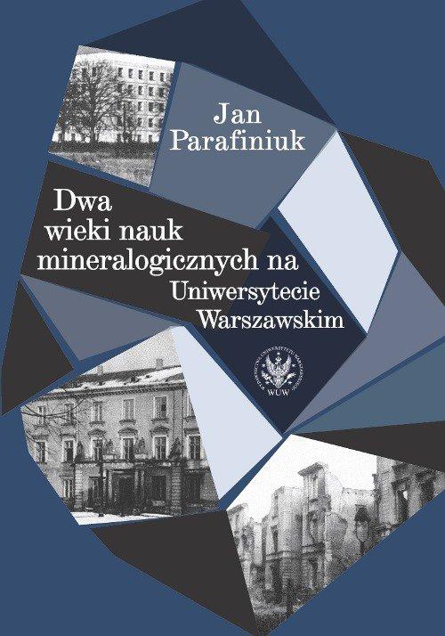 Dwa wieki nauk mineralogicznych na Uniwersytecie Warszawskim - Ebook (Książka PDF) do pobrania w formacie PDF