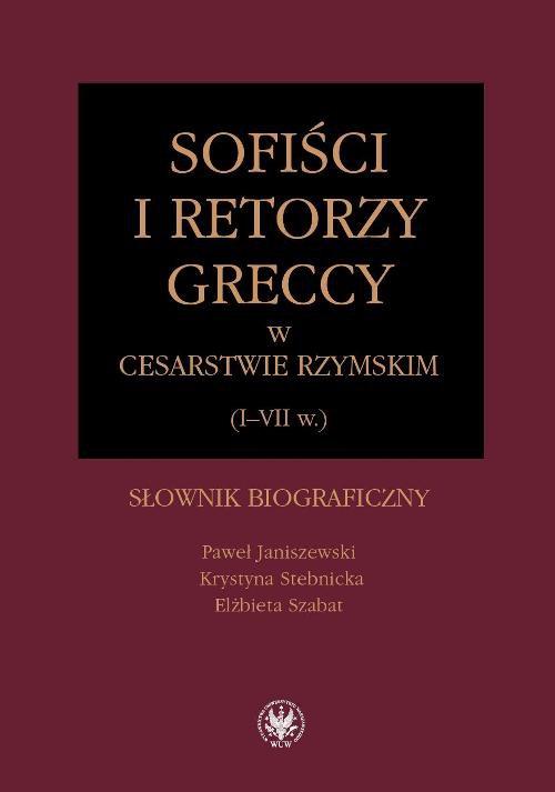 Sofiści i retorzy greccy w cesarstwie rzymskim (I-VII w.) - Ebook (Książka PDF) do pobrania w formacie PDF