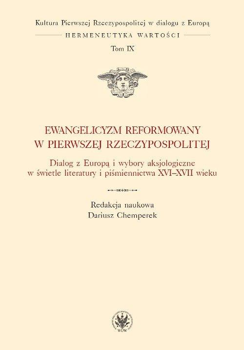 Ewangelicyzm reformowany w Pierwszej Rzeczypospolitej - Ebook (Książka PDF) do pobrania w formacie PDF