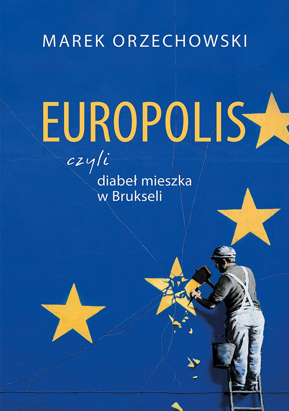 Europolis, czyli diabeł mieszka w Brukseli - Ebook (Książka EPUB) do pobrania w formacie EPUB