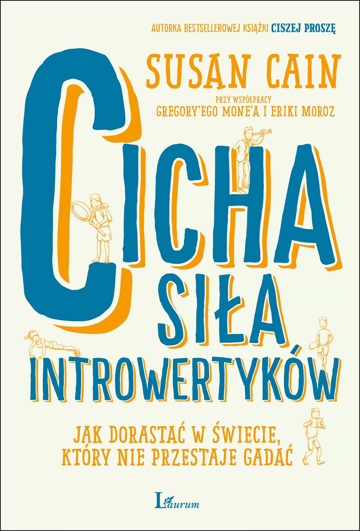 Cicha siła introwertyków. Jak dorastać w świecie, który nie przestaje gadać - Ebook (Książka na Kindle) do pobrania w formacie MOBI