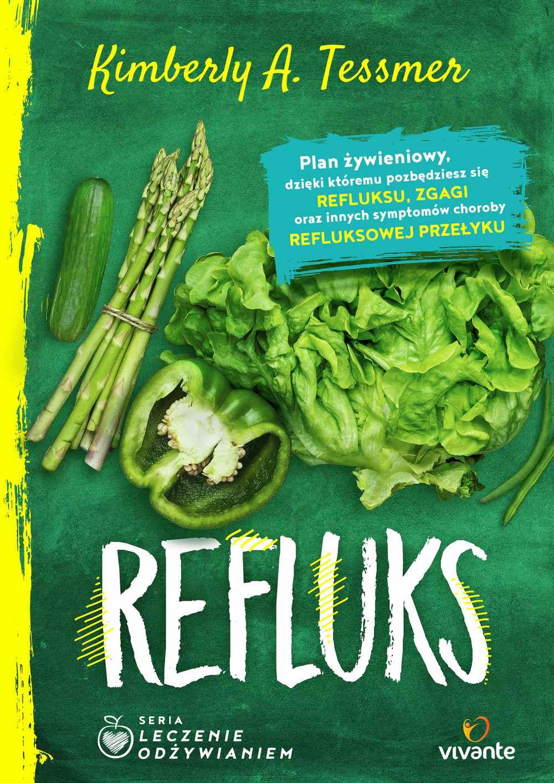 Leczenie odżywianiem. Refluks - Ebook (Książka na Kindle) do pobrania w formacie MOBI
