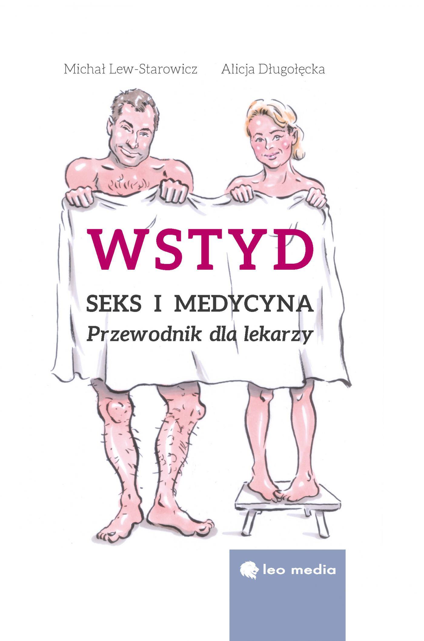 Wstyd. Seks i medycyna. Przewodnik dla lekarzy - Ebook (Książka na Kindle) do pobrania w formacie MOBI