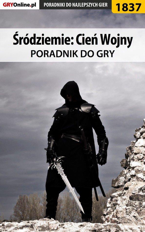 Śródziemie: Cień Wojny - poradnik do gry - Ebook (Książka PDF) do pobrania w formacie PDF