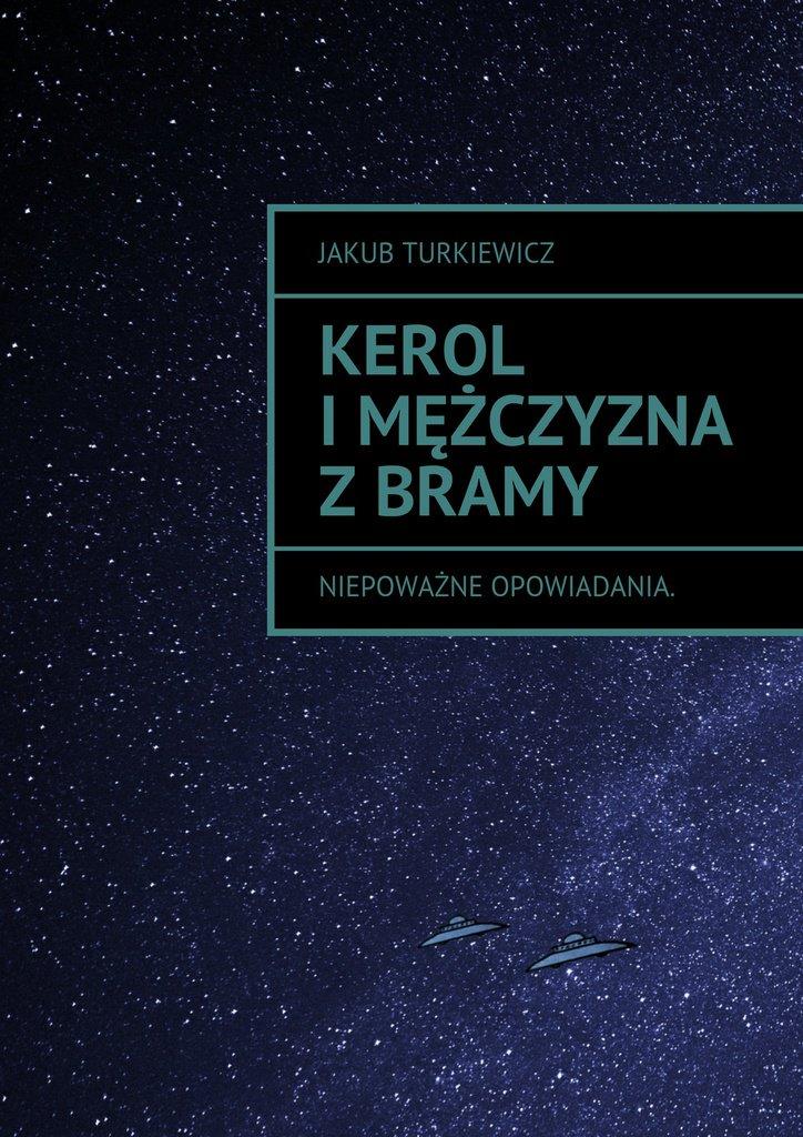Kerol i mężczyzna z bramy - Ebook (Książka na Kindle) do pobrania w formacie MOBI