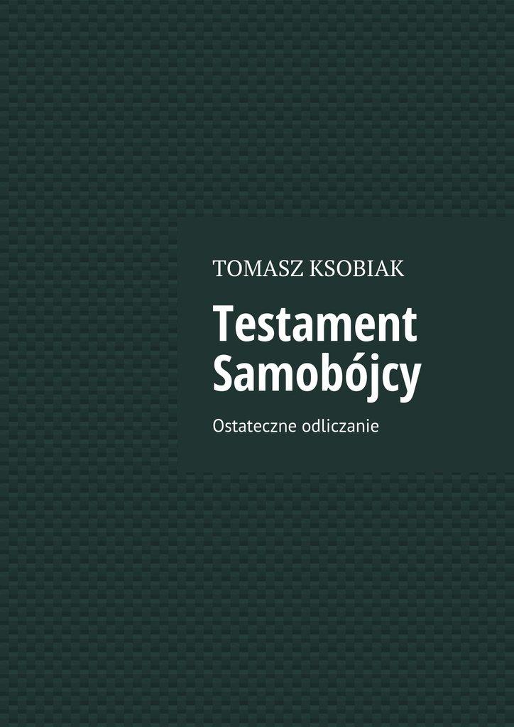 Testament Samobójcy - Ebook (Książka na Kindle) do pobrania w formacie MOBI