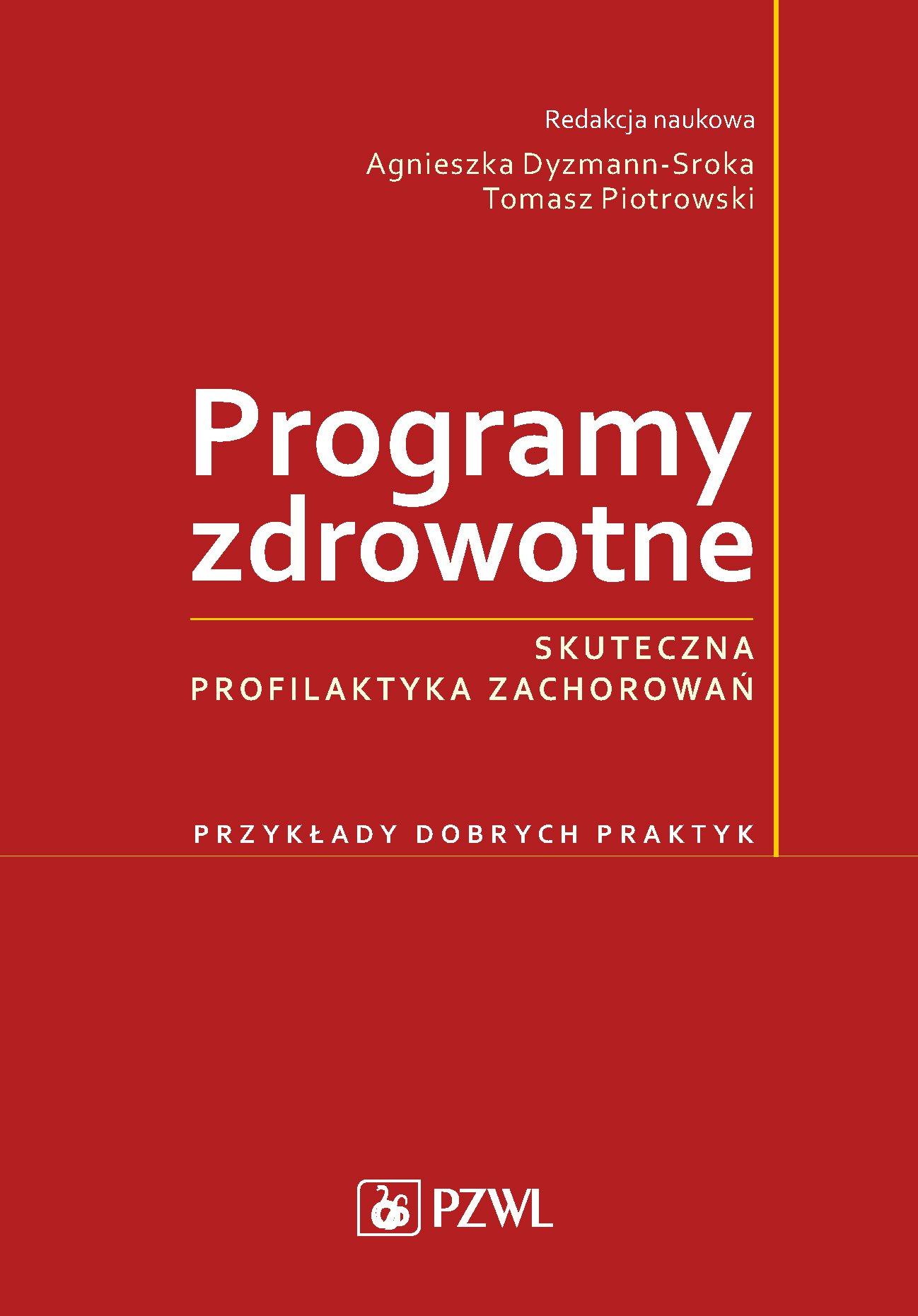 Programy zdrowotne. Skuteczna profilaktyka zachorowań - Ebook (Książka na Kindle) do pobrania w formacie MOBI