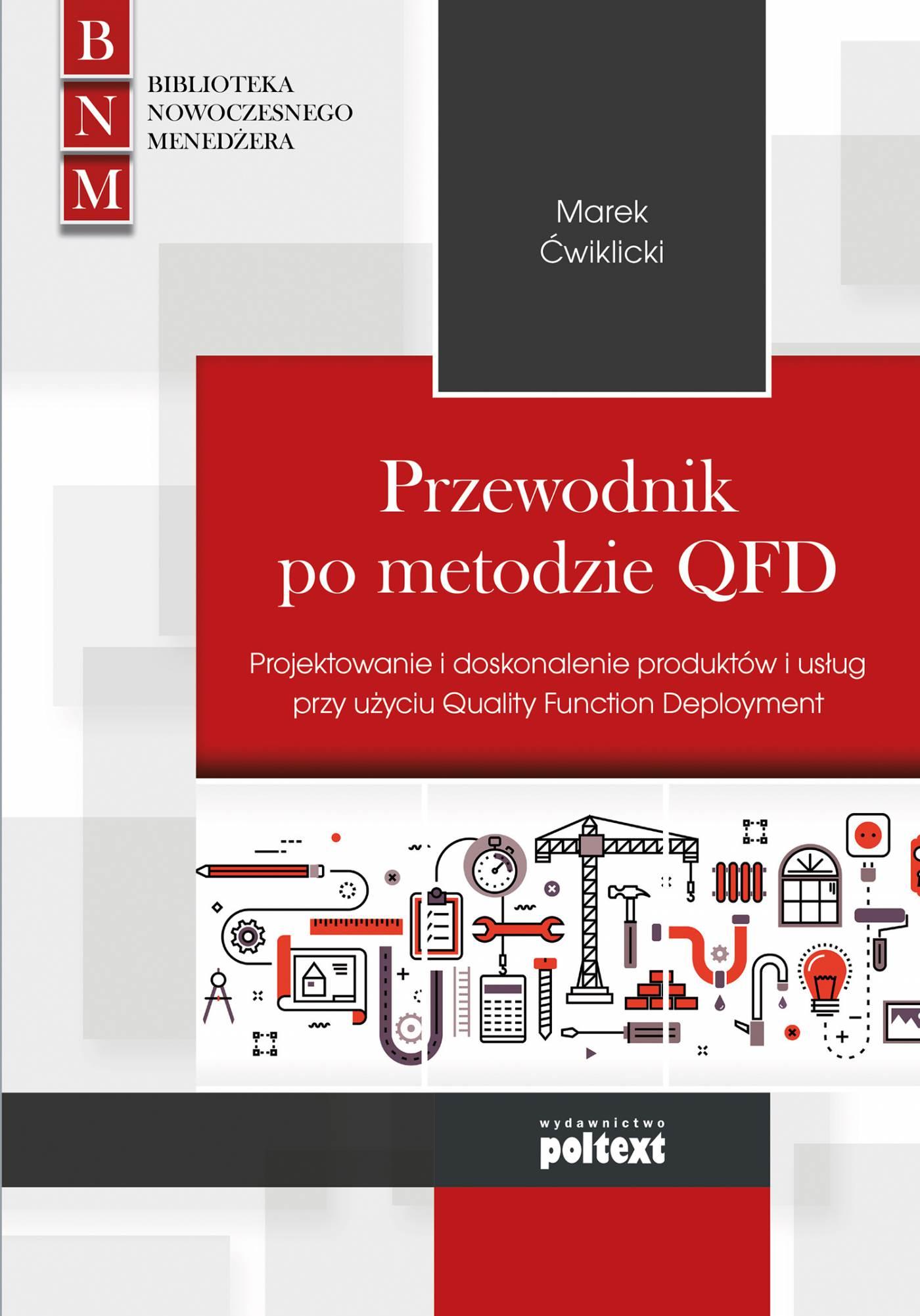 Przewodnik po metodzie QFD - Ebook (Książka na Kindle) do pobrania w formacie MOBI