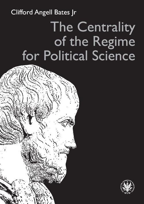 The Centrality of the Regime for Political Science - Ebook (Książka PDF) do pobrania w formacie PDF