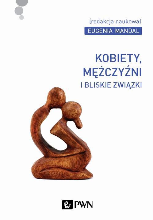 Kobiety, mężczyźni i bliskie związki - Ebook (Książka EPUB) do pobrania w formacie EPUB