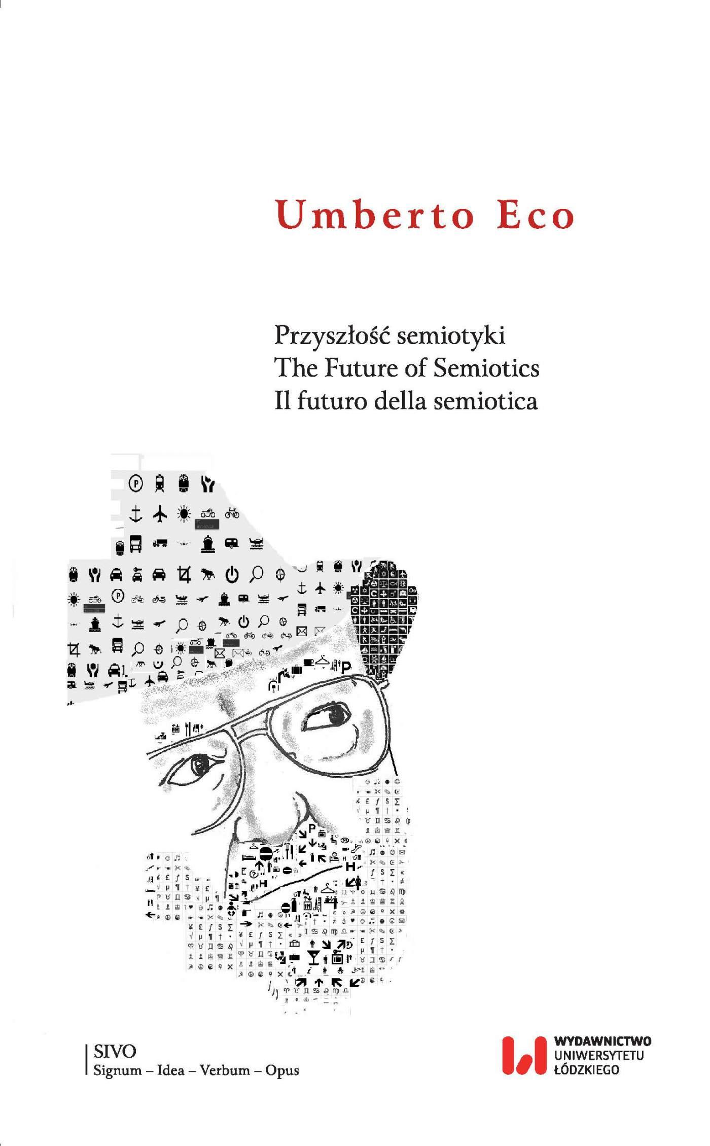 Przyszłość semiotyki. The Future of Semiotics. Il futuro della semiotica - Ebook (Książka PDF) do pobrania w formacie PDF