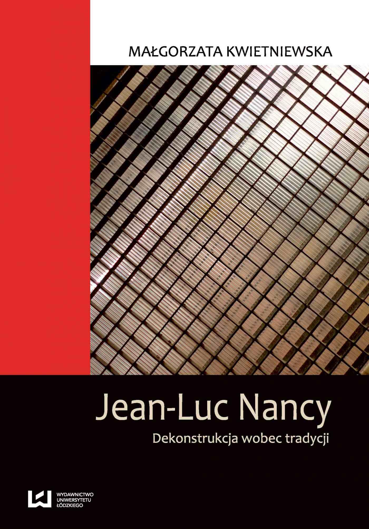 Jean-Luc Nancy. Dekonstrukcja wobec tradycji - Ebook (Książka PDF) do pobrania w formacie PDF
