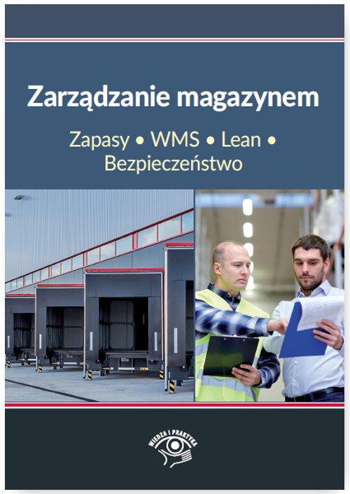Zarządzanie magazynem. Zapasy, WMS, Lean, Bezpieczeństwo - Ebook (Książka na Kindle) do pobrania w formacie MOBI