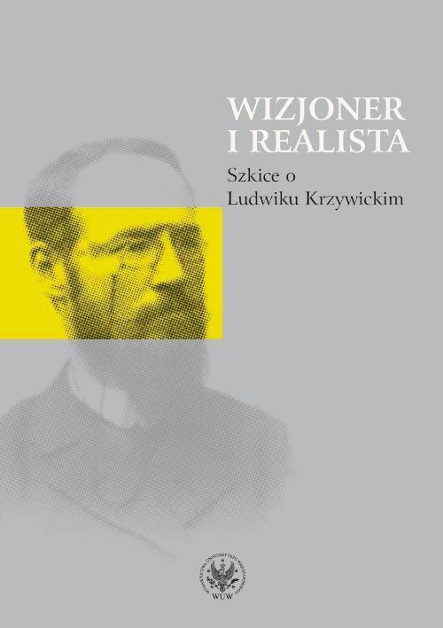Wizjoner i realista - Ebook (Książka PDF) do pobrania w formacie PDF