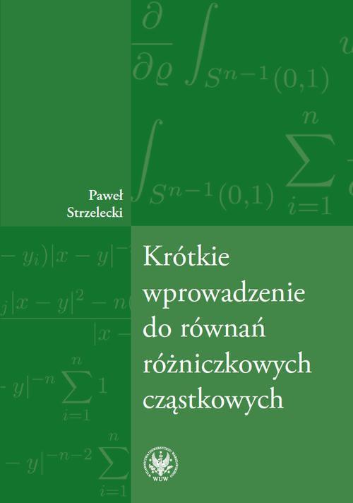 Krótkie wprowadzenie do równań różniczkowych cząstkowych - Ebook (Książka PDF) do pobrania w formacie PDF
