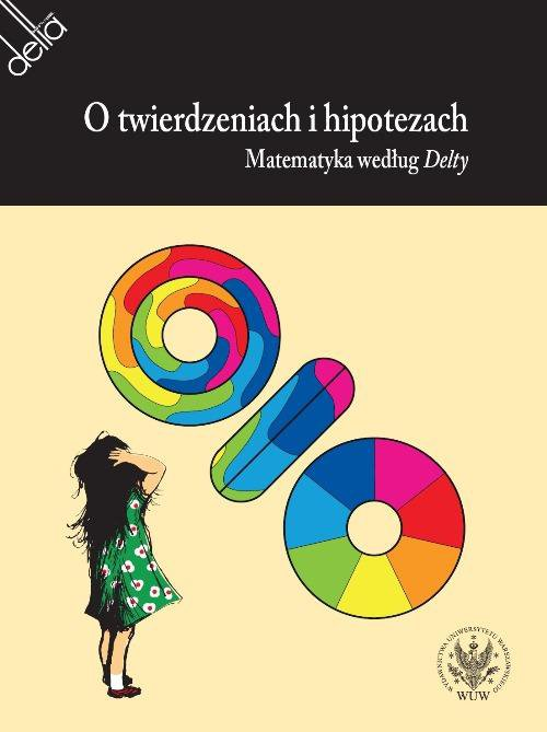 O twierdzeniach i hipotezach. Matematyka według Delty - Ebook (Książka PDF) do pobrania w formacie PDF