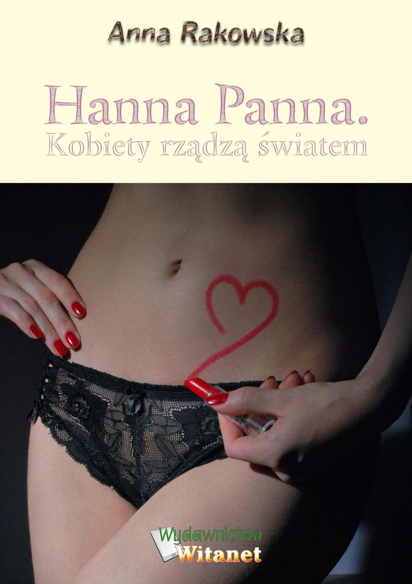 Hanna Panna. Kobiety rządzą światem - Ebook (Książka na Kindle) do pobrania w formacie MOBI