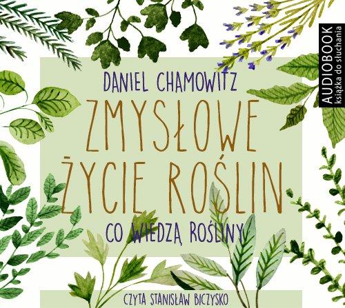 Zmysłowe życie roślin - Audiobook (Książka audio MP3) do pobrania w całości w archiwum ZIP