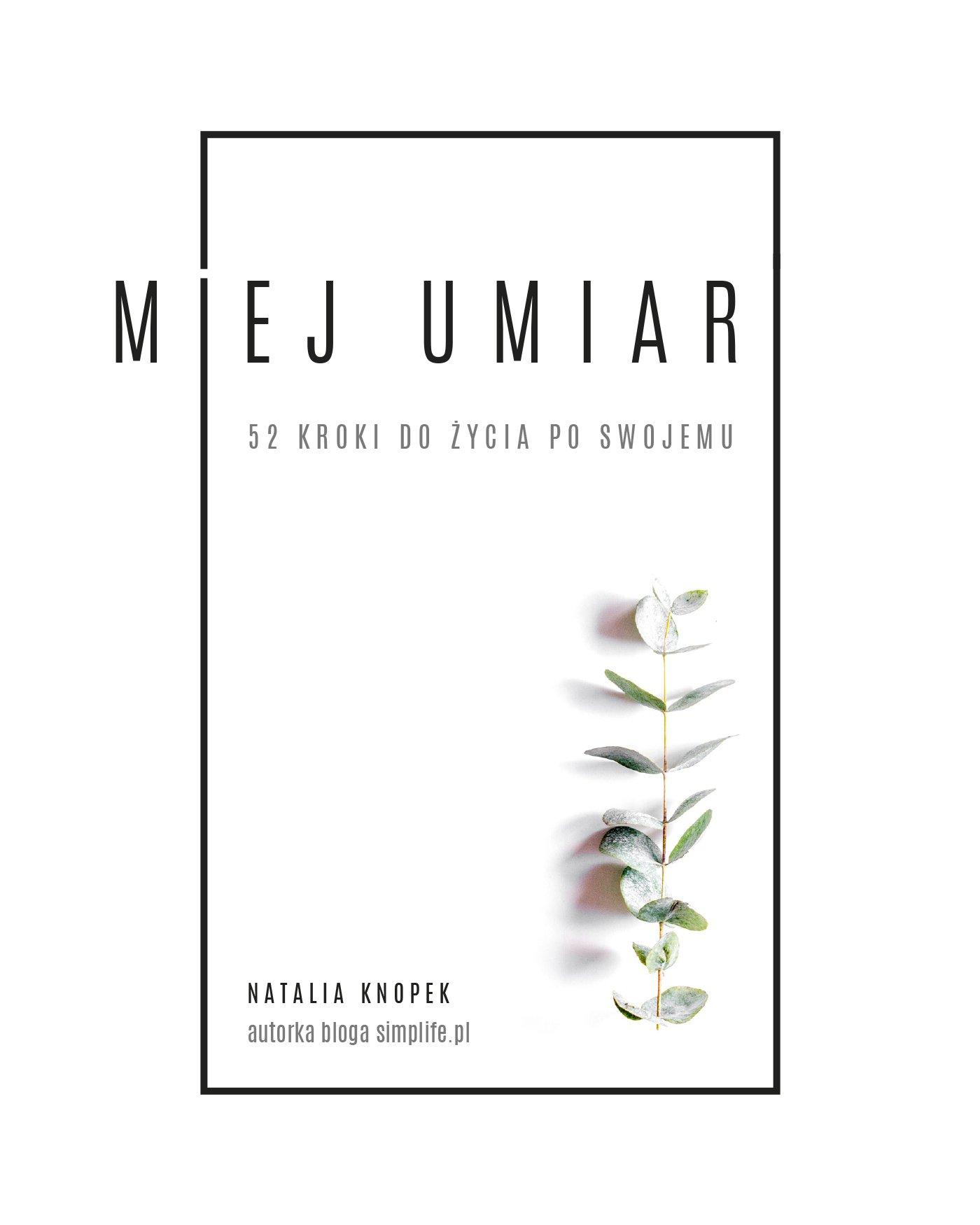 Miej umiar - Ebook (Książka na Kindle) do pobrania w formacie MOBI