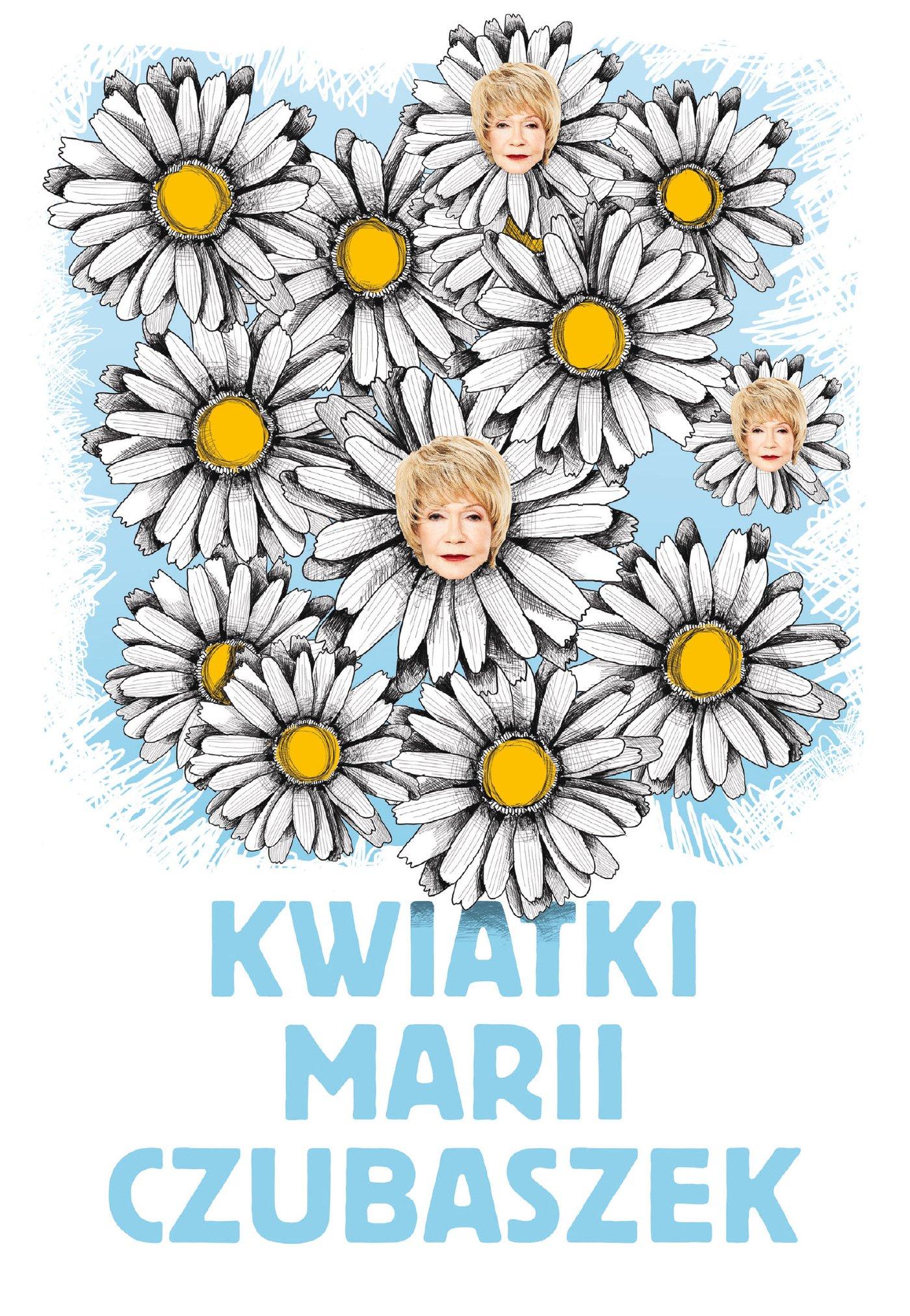 Kwiatki Marii Czubaszek - Ebook (Książka na Kindle) do pobrania w formacie MOBI