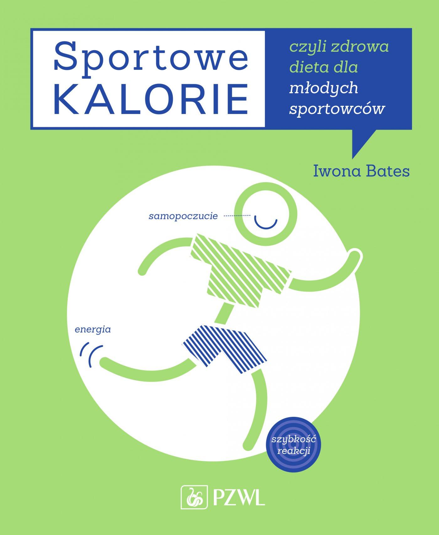 Sportowe kalorie, czyli dieta dla młodych sportowców - Ebook (Książka na Kindle) do pobrania w formacie MOBI