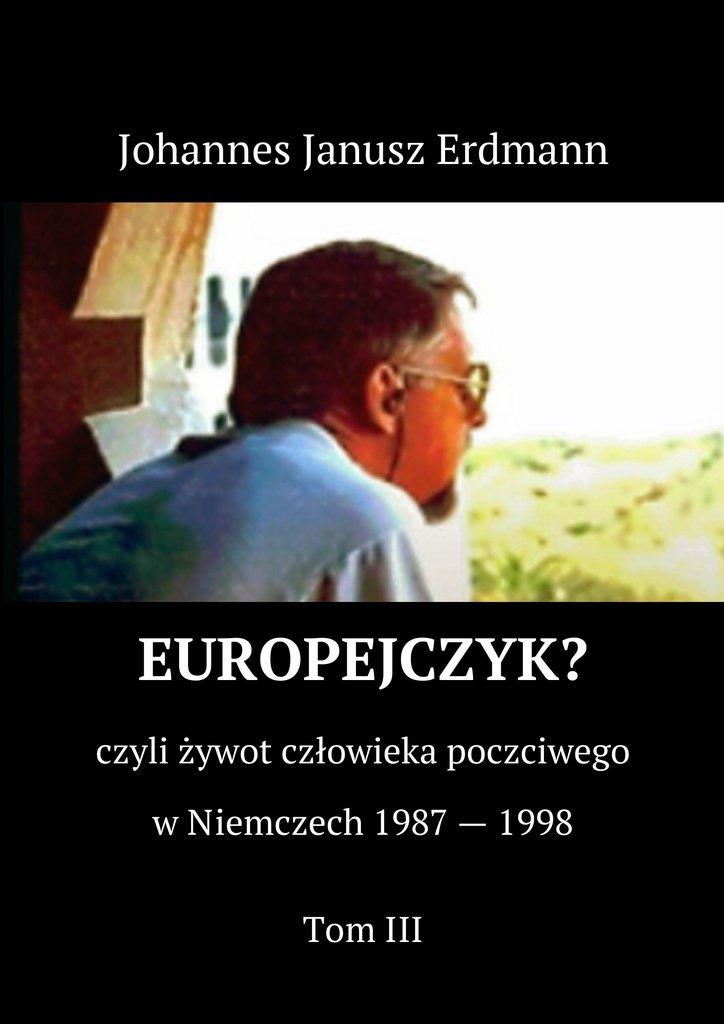 Europejczyk. Tom III - Ebook (Książka EPUB) do pobrania w formacie EPUB