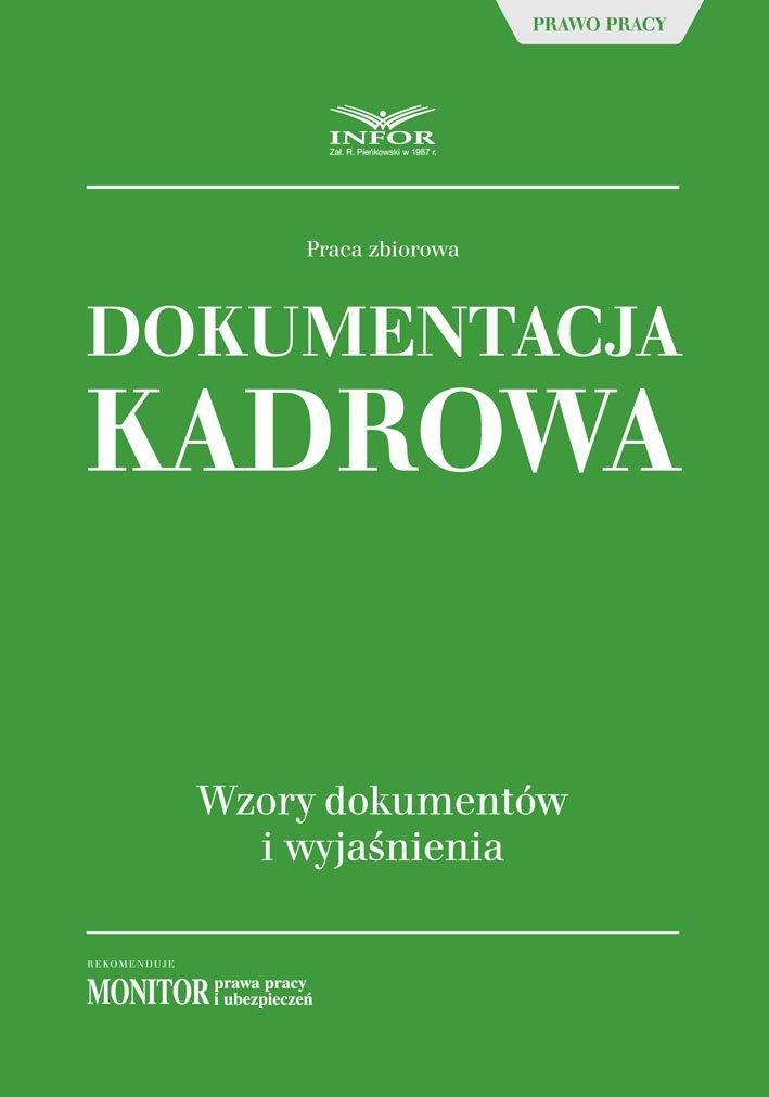 Dokumentacja kadrowa. Wzory dokumentów i wyjaśnienia - Ebook (Książka PDF) do pobrania w formacie PDF