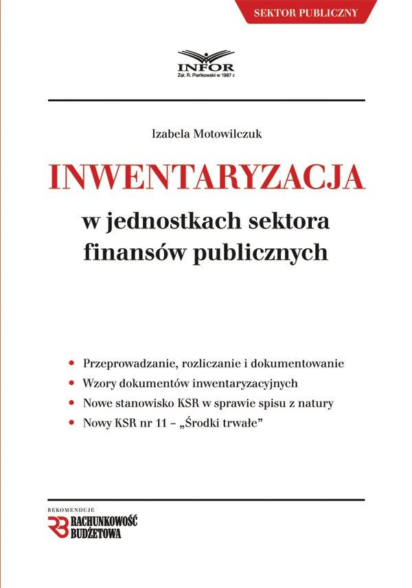 Inwentaryzacja w jednostkach sektora finansów publicznych. Wydanie II - Ebook (Książka PDF) do pobrania w formacie PDF
