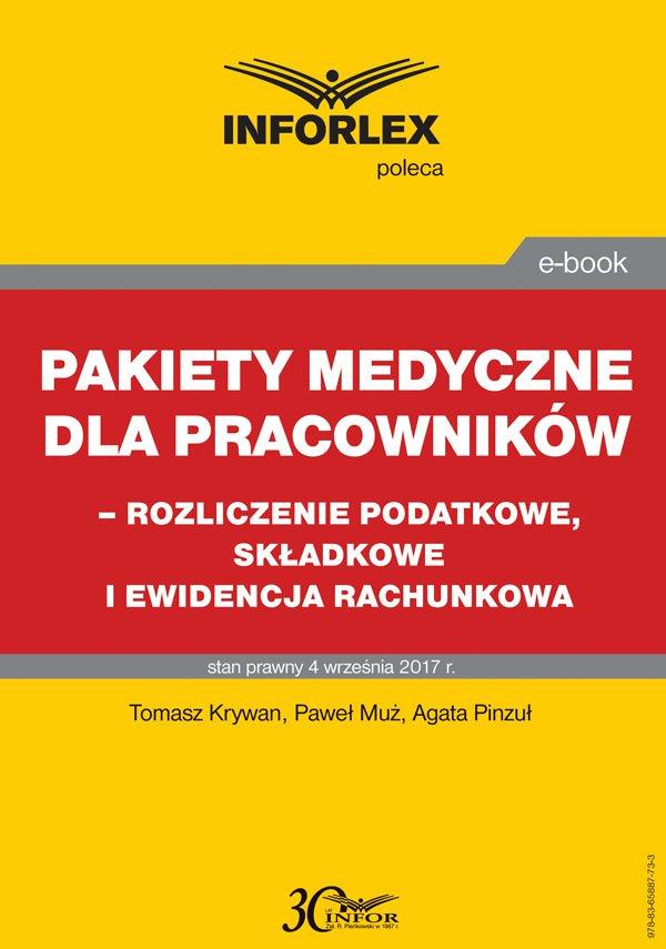 Pakiet medyczny dla pracowników - rozliczenie podatkowe, składkowe i ewidencja rachunkowa - Ebook (Książka PDF) do pobrania w formacie PDF