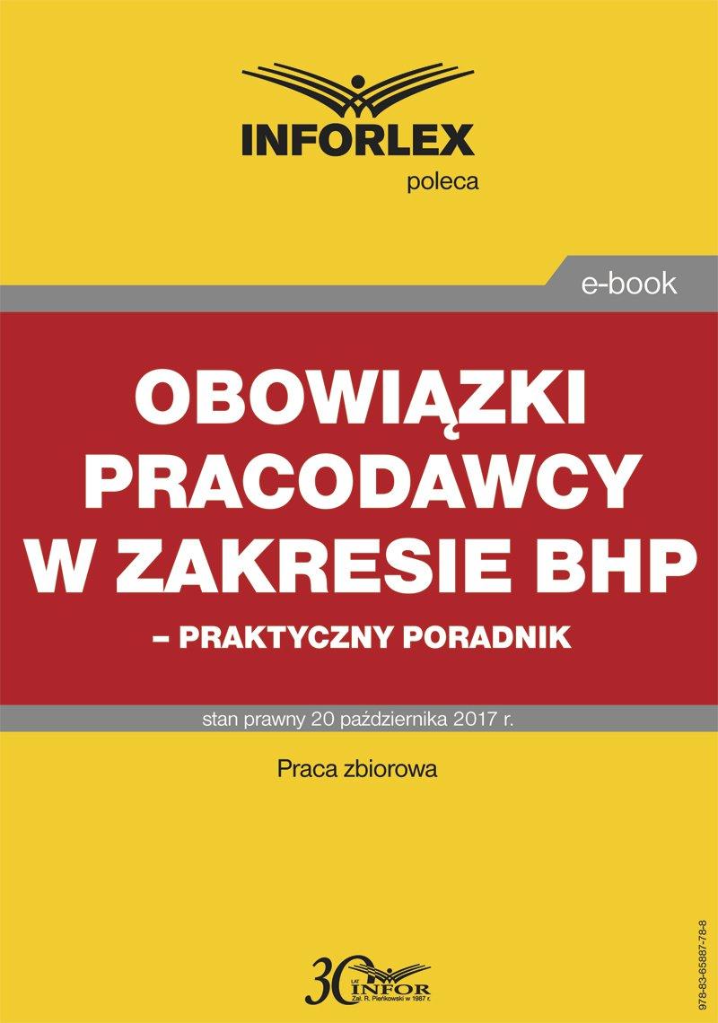 Obowiązki pracodawcy w zakresie BHP – praktyczny poradnik - Ebook (Książka PDF) do pobrania w formacie PDF