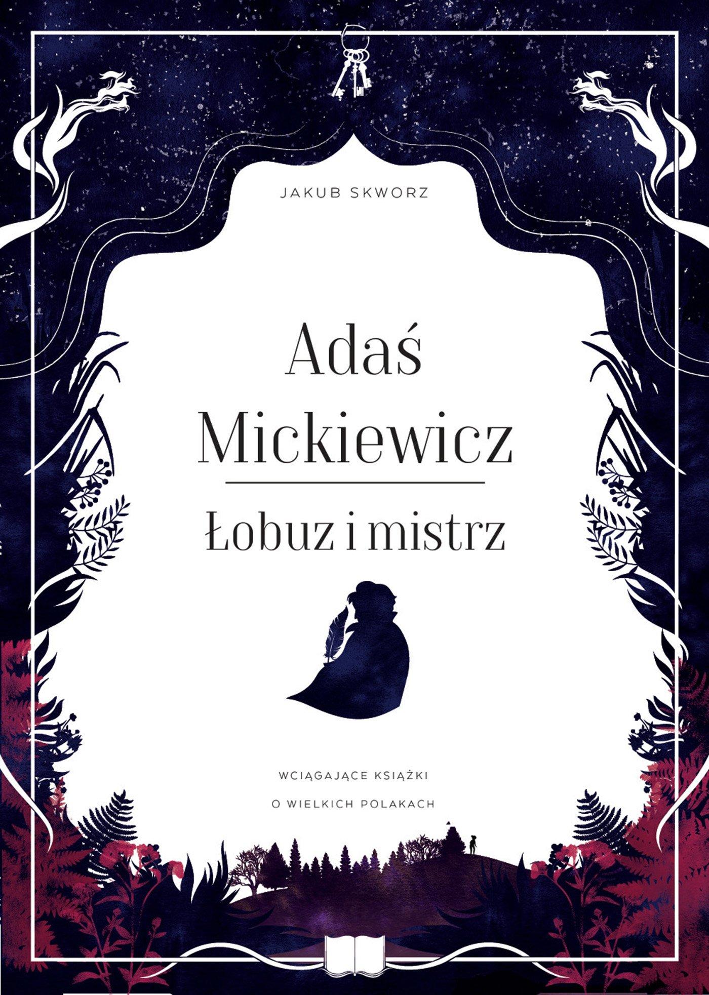 Adaś Mickiewicz. Łobuz i mistrz - Ebook (Książka na Kindle) do pobrania w formacie MOBI