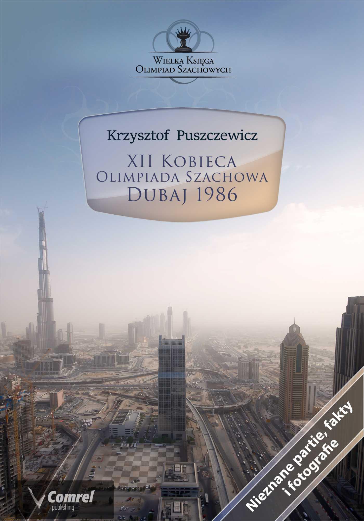 XII Kobieca Olimpiada Szachowa - Dubaj 1986 - Ebook (Książka PDF) do pobrania w formacie PDF